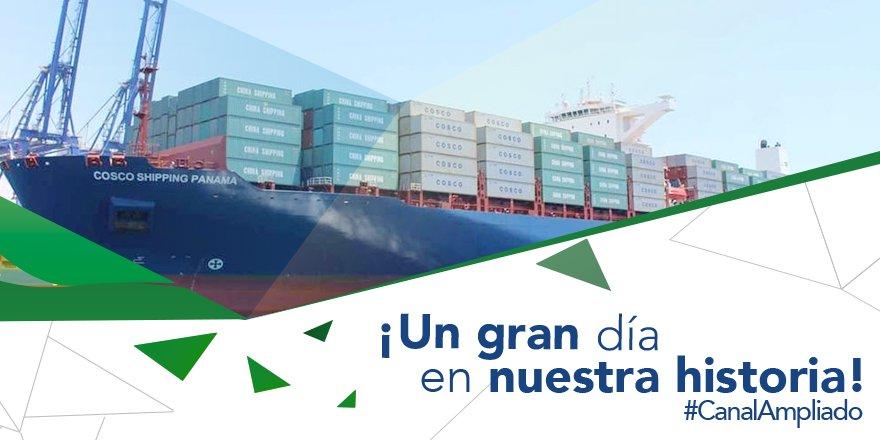 Hoy es el inicio de una nueva historia: el #CanalAmpliado será inaugurado con el tránsito del Cosco Shipping Panamá.