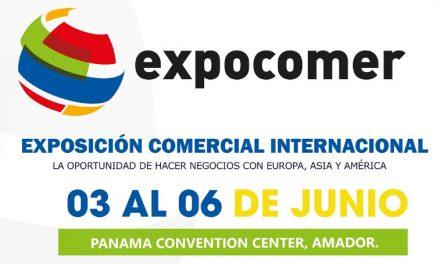Expocomer Panamá 2020, la oportunidad de hacer negocios con europa, asia y américa