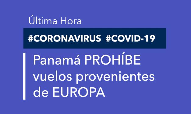 Panamá prohíbe vuelos provenientes de EUROPA