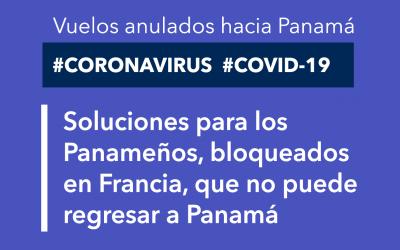 Soluciones para los Panameños, bloqueados en Francia, que no puede regresar a Panamá