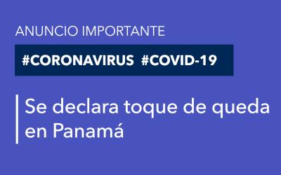 Se declara toque de queda desde las 9:00 p.m. a 5:00 a.m. y un hospital exprés para contener el virus en Panamá