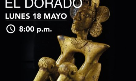 #MiCulturaEnCasa : Film documentaire El Dorado (Día 56)
