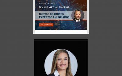 SE Issamary Sánchez participará como Expositora en la Semana Virtual Fincrime, organizado por la Asociación de Especialistas Certificados en Delitos Financieros.
