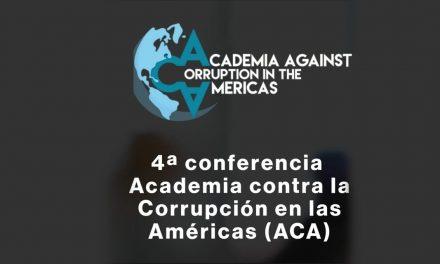 Nous avons participé à la 4e Conférence de l'Académie contre la corruption dans les Amériques (ACA), les 14 et 15 mai 2021.