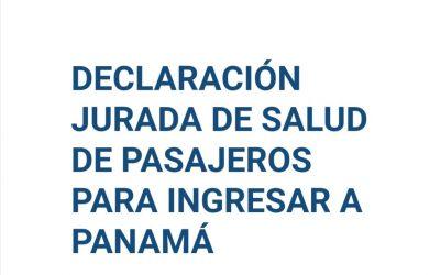 DECLARACIÓN JURADA DE SALUD DE PASAJEROS PARA INGRESAR A PANAMÁ.